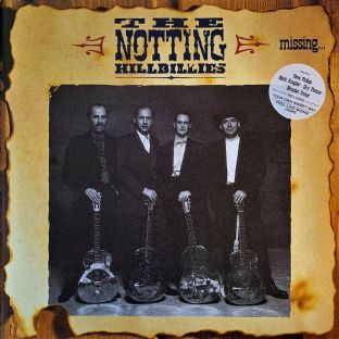 Notting Hillbillies (The) - Missing... Presumed Having A Good Time (LP) (VG-/VG+)